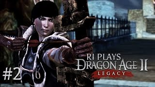 Ri Plays: Dragon Age II: Legacy - Part 2