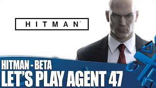 hitman new ps4 gameplay let s play the beta