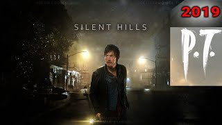 Silent Hill PT 2019 - Unreal PT | Demo de culto | pc ps4