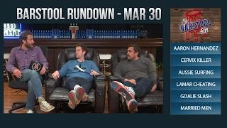 03-30-17 Barstool Rundown