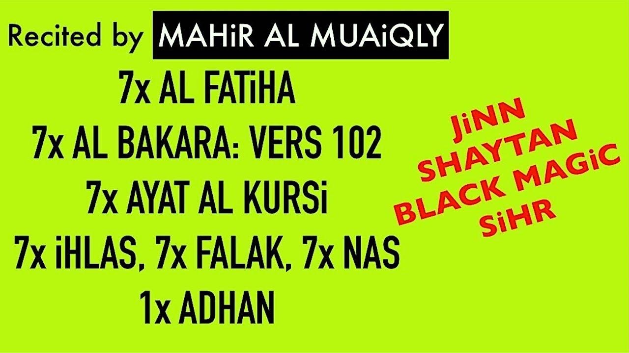 7x Fatiha, 7x Ayat Kursi, 7x Falak, Ihlas, Nas