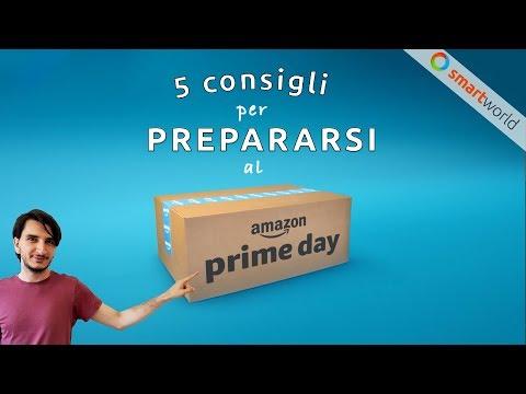 5 consigli per PREPARARSI al Prime Day 2018