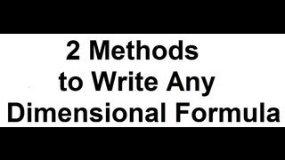 2 METHODS (TRICKS) to WRITE DIMENSIONAL FORMULA  in PHYSICS | DIMENSIONAL