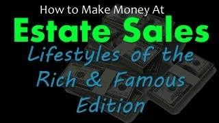 How to Make Money at Estate Sales | Opportunities are Everywhere!