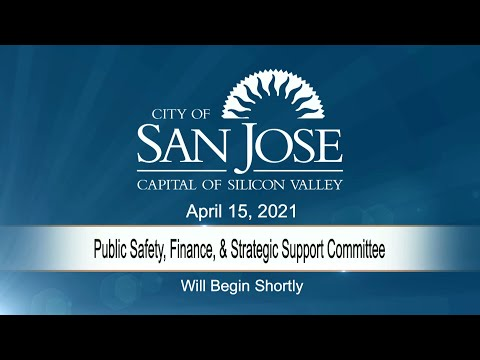 APR 15, 2021 | Public Safety, Finance & Strategic Support Committee