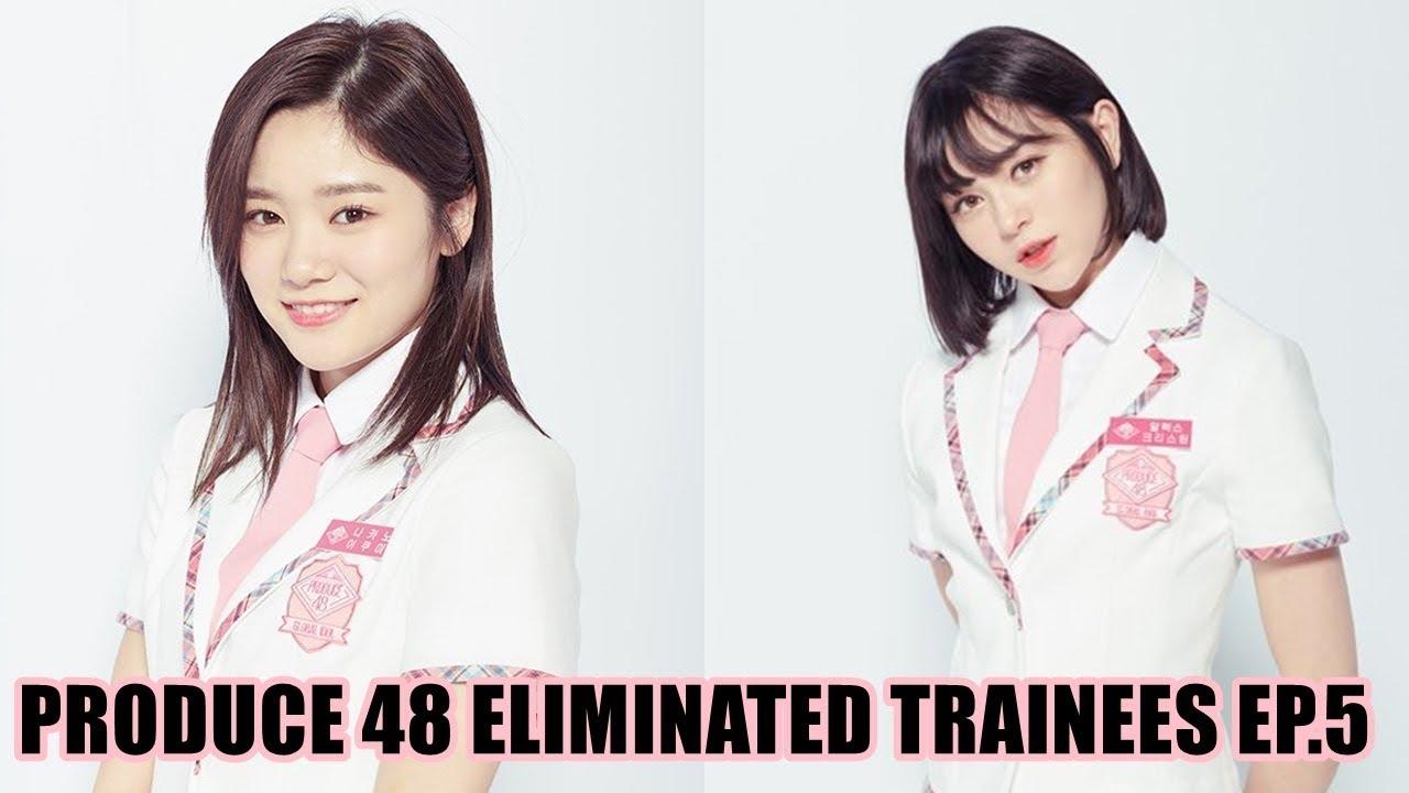PRODUCE 48 EPISODE 5 ELIMINATED TRAINEES
