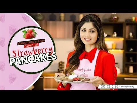 Valentines Day Special | Strawberry Pancakes | Shilpa Shetty Kundra | The Art of Loving Food