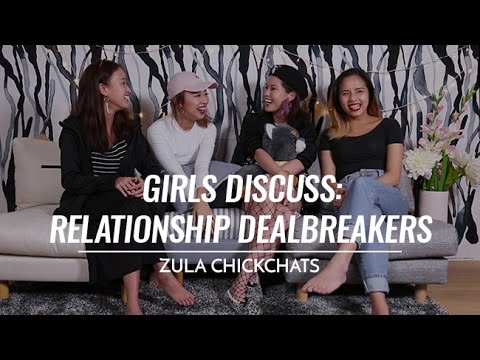 Relationship Dealbreakers | ZULA ChickChats: EP 1