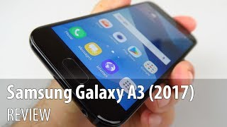 Samsung Galaxy A3 (2017) Review (Mid-range Phone With Great Battery)
