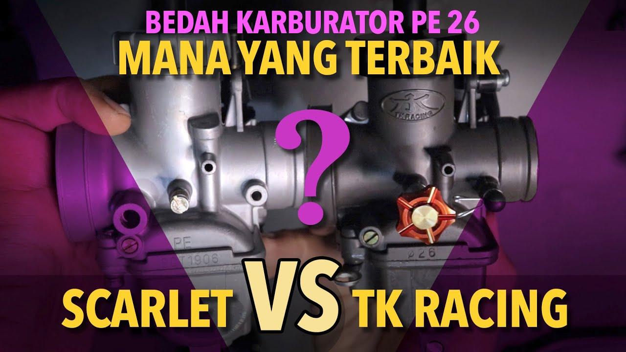 KARBURATOR PE 26 TK RACING VS SCARLET - YouTube