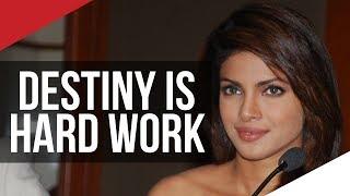 DESTINY IS HARD WORK | Priyanka Chopra on London Real
