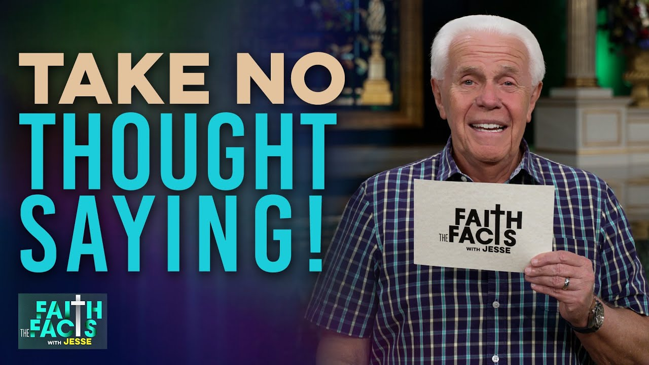 Download Faith the Facts: Take NO Thought Saying!   Jesse Duplantis