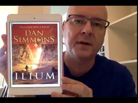Ilium by Dan Simmons - Brief Book Chat