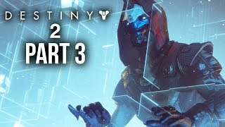 DESTINY 2 Walkthrough Part 3 - NESSUS - LOOPED (Full Game) PS4 Pro Gameplay