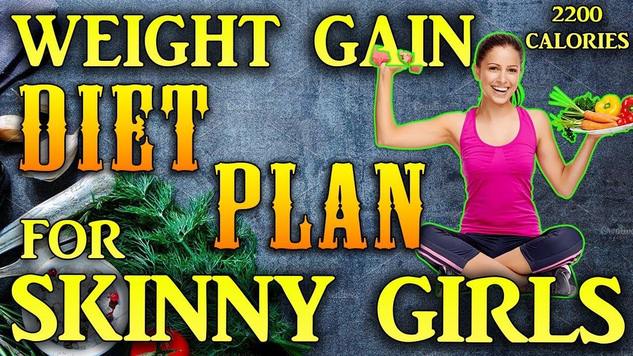 Weight Gain Diet Plan For Skinny Girls Women 2200 Calorie Meal Plan