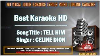 Celine Dion - Tell Him | Karaoke | No Vocal | Minus One Lyrics Video HD