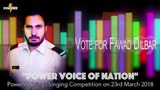 2nd Position of Power Voice of Nation | Fawad Dilbar | Power99