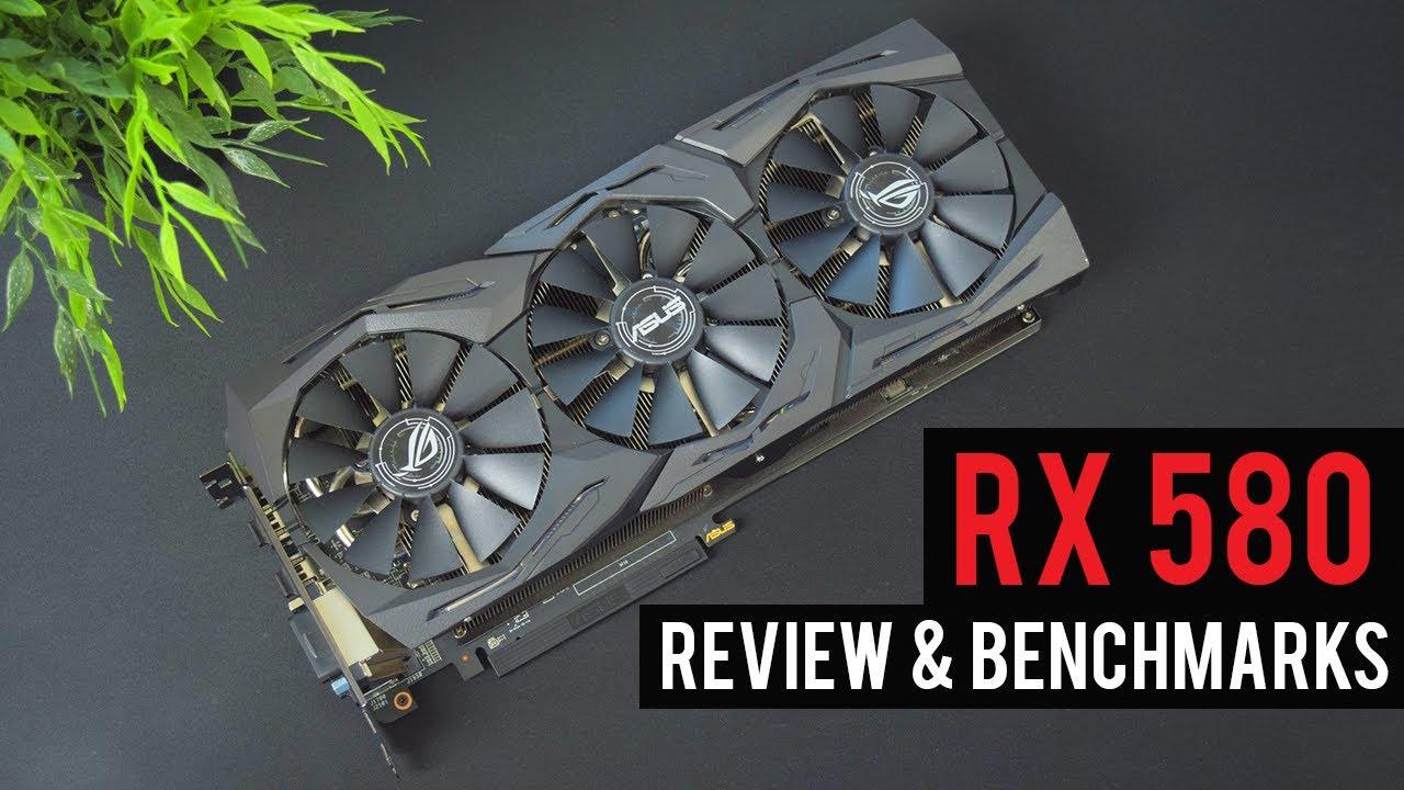 RADEON RX 580 GAMING BENCHMARKS | ASUS ROG Strix Radeon RX 580 OC