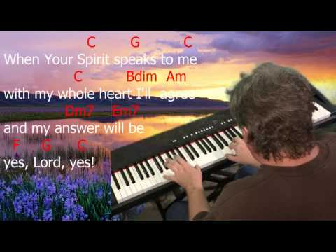 """Learn to Play """"Yes Lord Yes"""" by Anonymous. Key = C and D Major."""