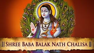 Shree Baba Balak Nath Chalisa - Best Hindi Devotional Songs