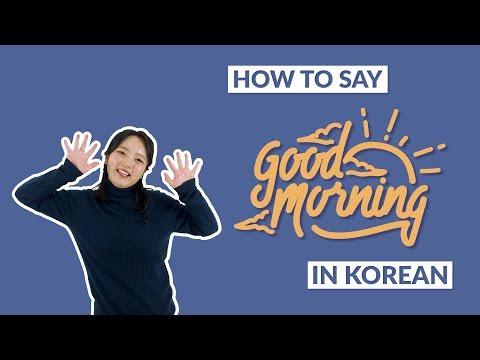 How to Say GOOD MORNING in Korean | 90 Day Korean