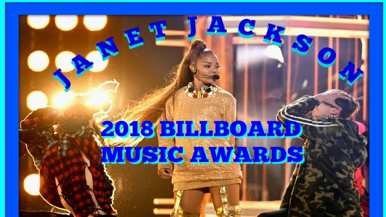 2018 JANET JACKSON BILLBOARD MUSIC AWARD PERFORMANCE