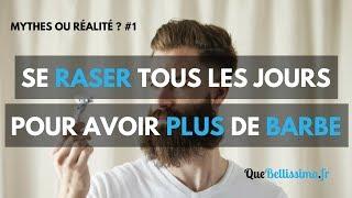 Se Raser Fait-il Pousser La Barbe Plus Vite ? : Mythe ou Réalité #1