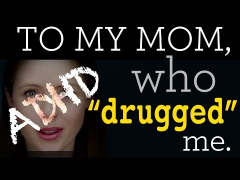 """Young woman with ADHD has message to mom: """"Thanks for 'drugging' me"""""""