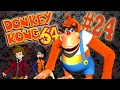 MOMENT OF TRUTH! - Donkey Kong 64 - Part 24 - Classic Debauchery