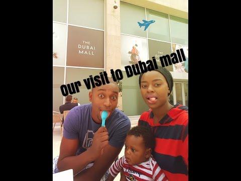 Our trip to Dubai mall