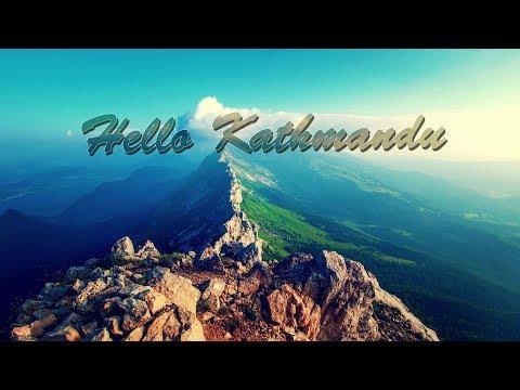 Intro kathmandu / hello ktm / nepal