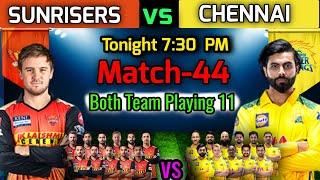 VIVO IPL 2021   Match-44 Chennai Vs Hydrabad Match Playing 11   CSK vs SRH Match Playing XI