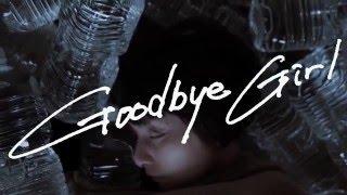 「Goodbye Girl」PV    CRCK/LCKS (クラックラックス)