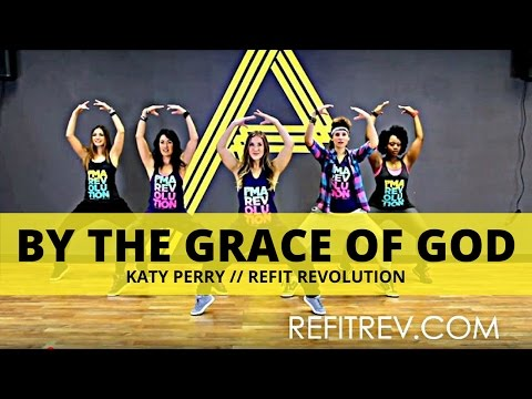 """""""By The Grace of God""""    (Katy Perry)    Dance Fitness Cooldown    REFIT® Revolution"""