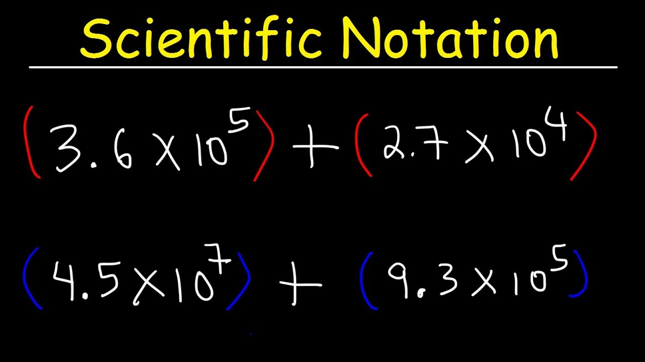 Scientific Notation - Addition and Subtraction - YouTube