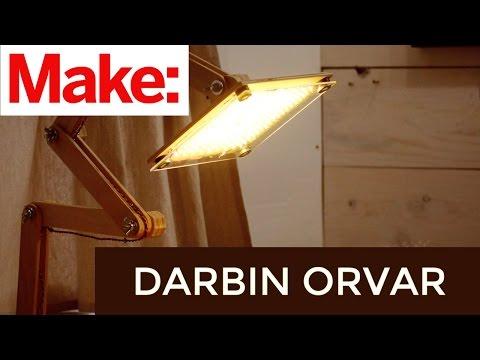 Darbin Orvar: Building an Articulating LED Task Lamp