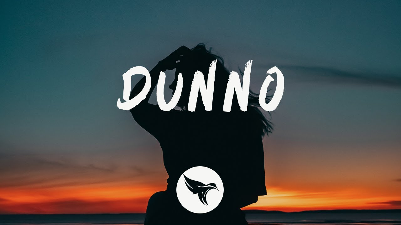 Noah Cyrus - Dunno (Lyrics)