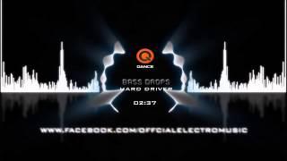 [Hardstyle] Hard Driver -  Bass Drops [Original Mix]