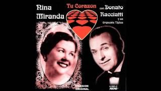 Tu corazon - Donato Racciatti c. Nina Miranda (1953)