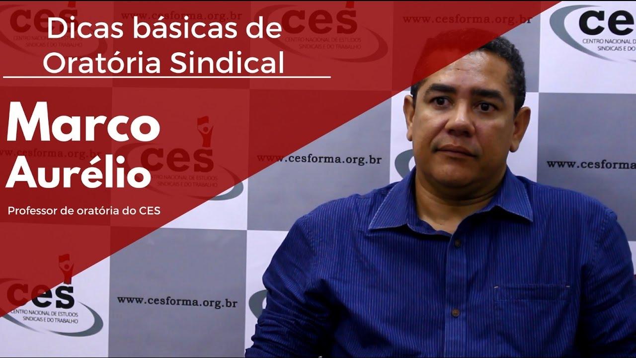 Dicas básicas de Oratória Sindical com Marco Aurélio