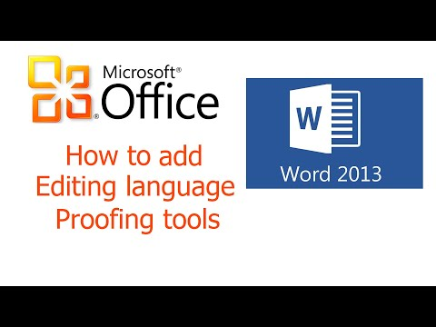 Office 2013, Word, How To Add Editing Language And Proofing Tools