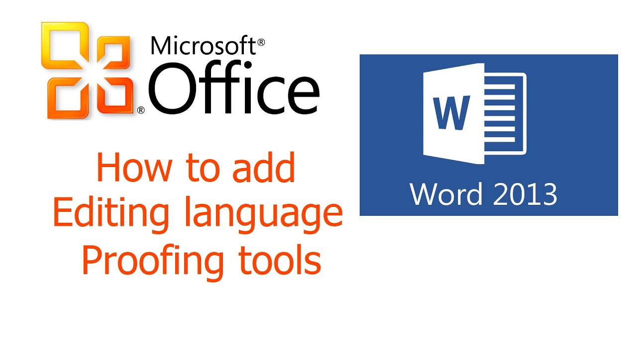 Office 2013 word how to add editing language and proofing tools youtube