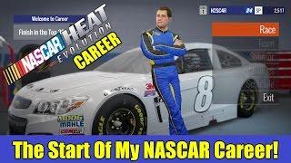 The Start Of My NASCAR Career!   NASCAR Heat Evolution Career Part 1