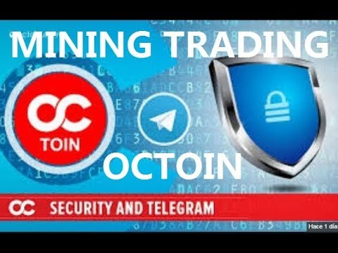Octoin Security and Telegram OCC TRADING MINING ETH INVESTMENT 6.01.2018