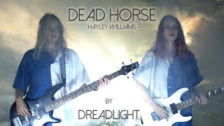 """Dead Horse"" Cover by Dreadlight #covernationhayleycontest"