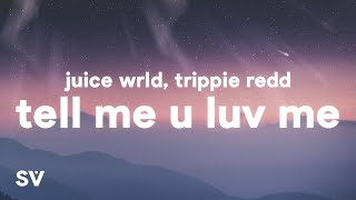 Watch Juice Wrld  Trippie Redd Tell Me U Luv Me video