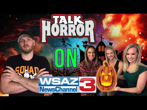TalkHorror On WSAZ News Channel 3 In Huntington, West Virginia