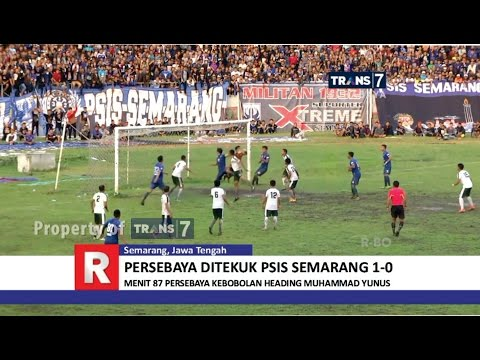 TRANS7 JAWA TIMUR - Persebaya Ditekuk PSIS Semarang 1 - 0