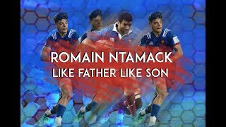 Romain Ntamack | Like father like son...almost.