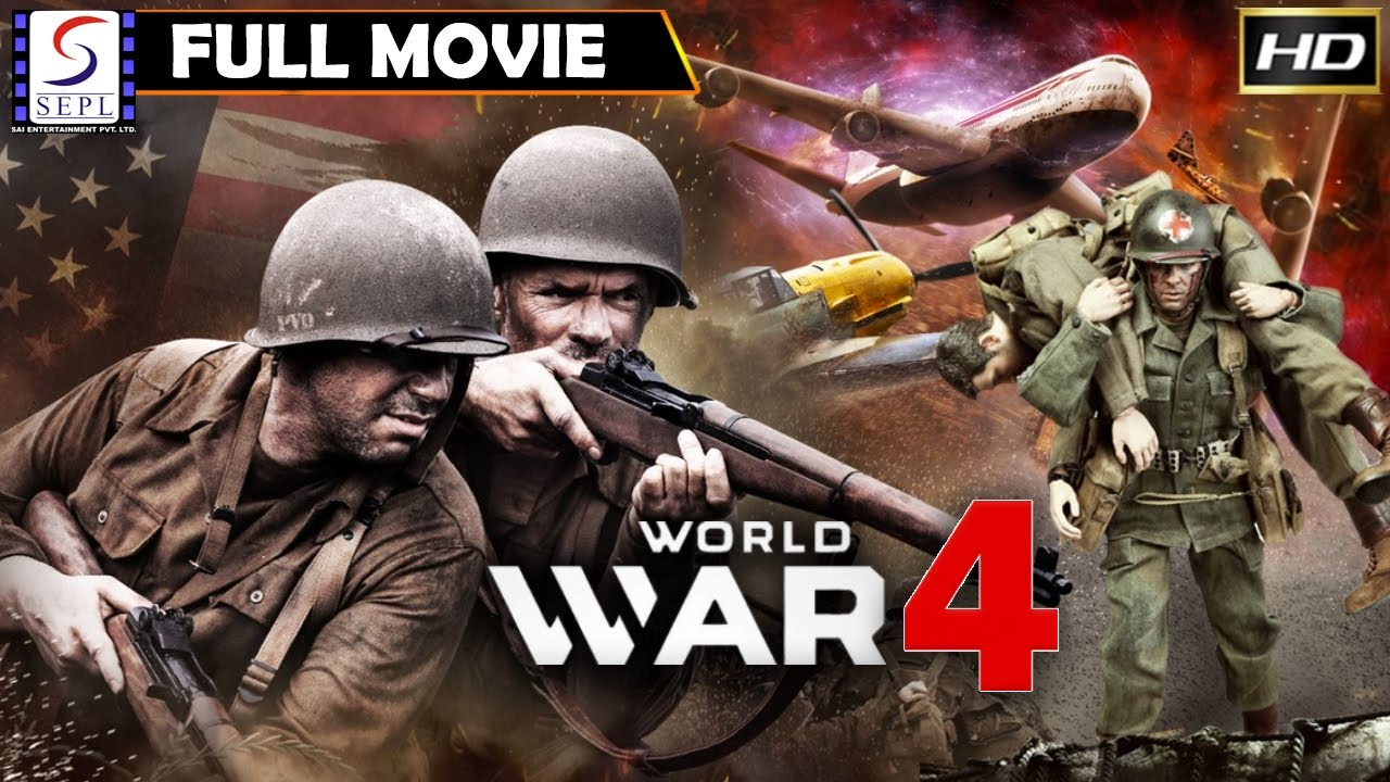 वर्ल्ड वॉर ४ - World War 4 Full Movie - Hollywood Action Movie - HD